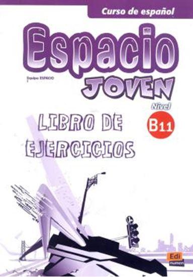 Picture of ESPACIO JOVEN B1.1 LIBRO DE EJERCICIOS