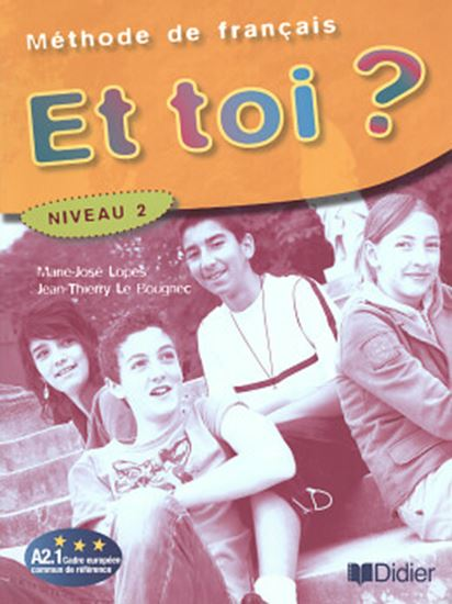 Picture of ET TOI? 2 - LIVRE DE L´ELEVE