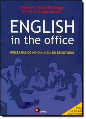 Imagem de ENGLISH IN THE OFFICE - INGLES BASICO NO DIA-A-DIA DO ESCRITORIO - INCLUI CD