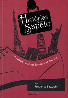 Imagem de HISTORIAS DE UM SAPATO - OS PASSOS QUE ME LEVARAM AO MUNDO