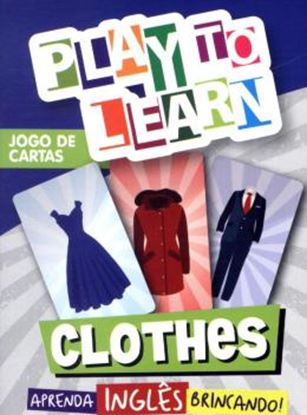 Imagem de PLAY TO LEARN - JOGO DE CARTAS - CLOTHES