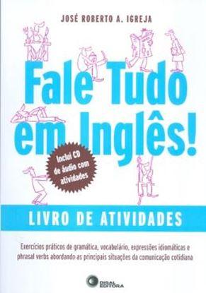 Imagem de FALE TUDO EM INGLES! - LIVRO DE ATIVIDADES COM  CD-AUDIO