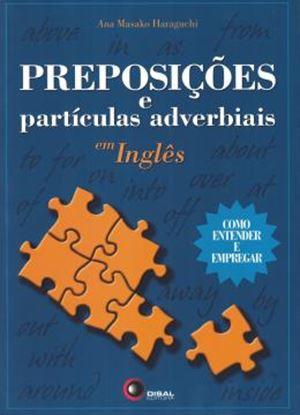 Imagem de PREPOSICOES E PARTICULAS ADVERBIAIS EM INGLES